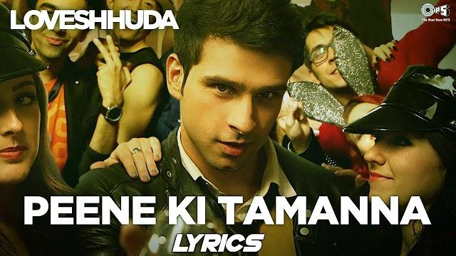 (हिंदी) Aaj Phir Peene Ki Tamanna Hai Lyrics in Hindi   Loveshhuda