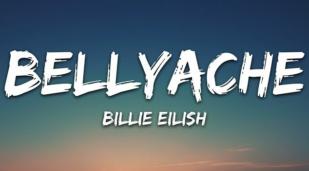 Bellyache Lyrics - Billie Eilish