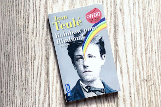 Lundi Librairie : Rainbow pour Rimbaud - Jean Teulé