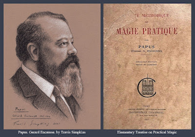 Papus. Gerard Encausse. Occultist. Elementary Treatise on Practical Magic. by Travis Simpkins