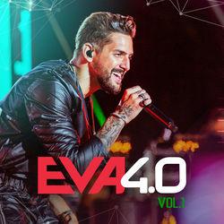 CD Eva 4.0 Ao Vivo Em Belo Horizonte Vol 1 - Banda Eva 2019