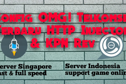Config Internet - Config Http injector & Kpn tunnel 30 hari server Indonesia - Singapore