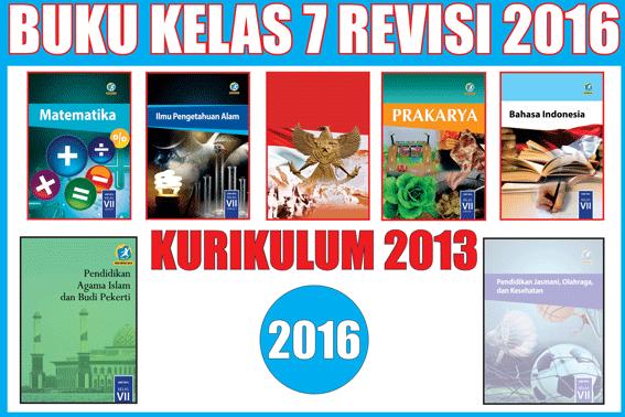 Buku Kurikulum 2013 Kelas 7 Revisi Tahun 2016 Semester 1 dan2  Kurikulum 2013 Revisi