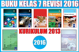 Buku Kurikulum 2013 Kelas 7 Revisi Tahun 2016 Semester 1 dan2