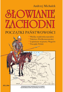 Słowianie Zachodni. Początki państwowości - Andrzej Michałek
