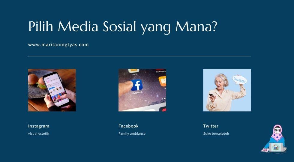 memilih media sosial