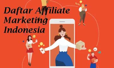 Daftar Affiliate Marketing Indonesia Di Indonesia sendiri sudah banyak perusahaan yang membuka program Affiliate marketing, seperti lazada, blibli,