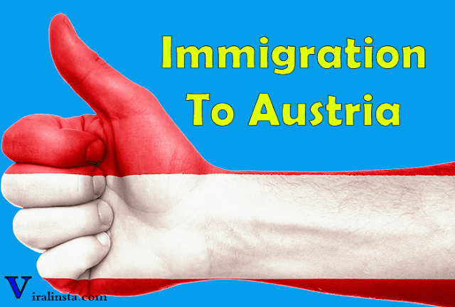 Immigration to austria , austria immigration laws and permanent residence permit austria
