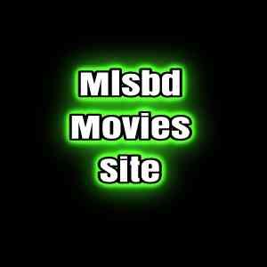 MLSBD Movies | Mlsbd Site in Bangladesh | 2021