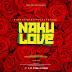 Download Audio Mp3 | King Kaka Ft Pascal Tokodi - Nakulove