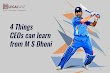 4 Things Ceo's Can Learn from M S Dhoni