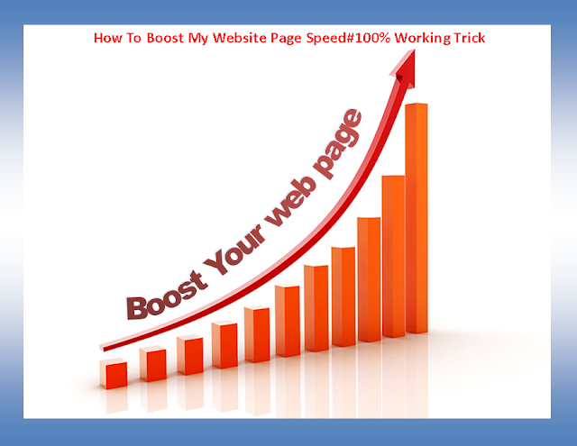 How To Boost My Website Page Speed#100% Working Trick