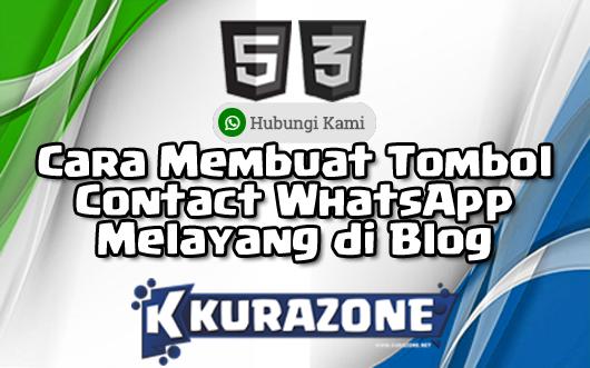 Cara Membuat Tombol Contact WhatsApp Melayang di Blog