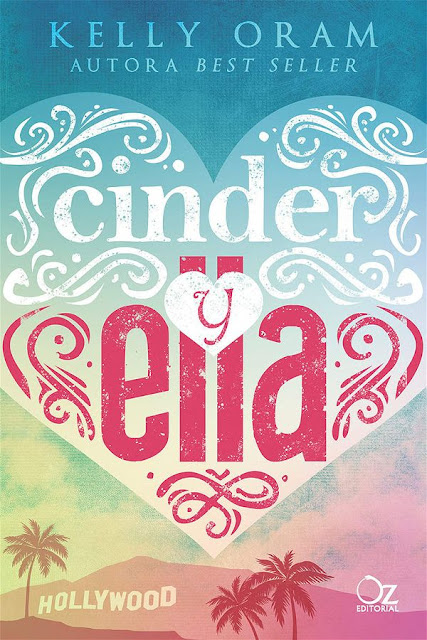 Cinder y Ella | Cinder y Ella #1 | Kelly Oram