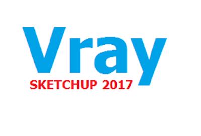 Vray sketchup 2017 86 bit