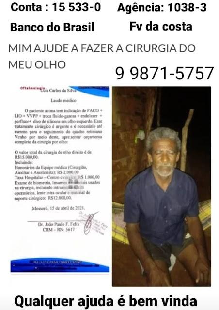 Corrente do bem: Campanha em prol de Luiz Carlos para realização de cirurgia ocular de urgência
