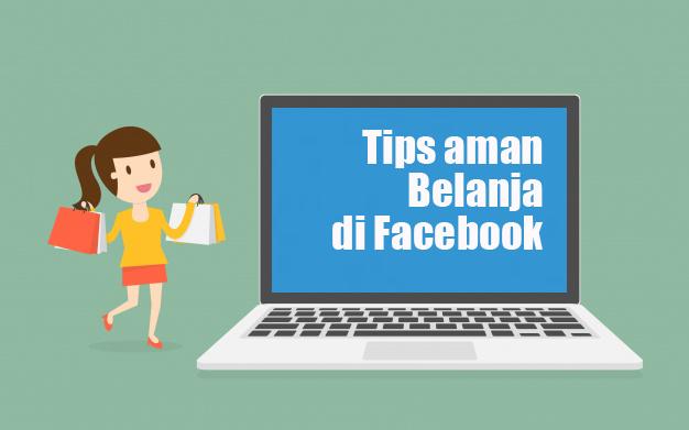 Tips Aman Belanja Online di Facebook