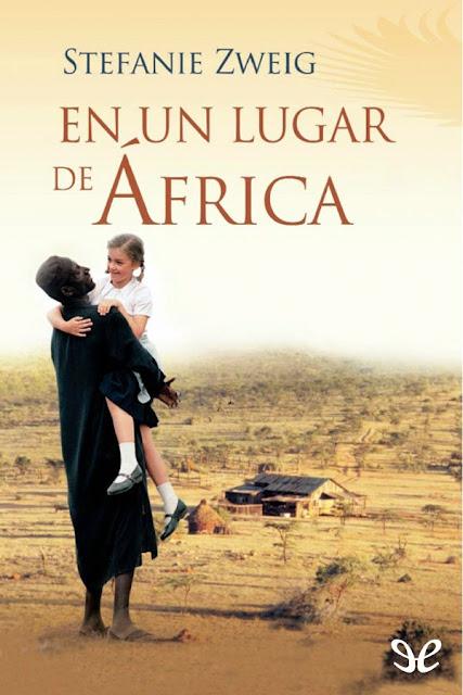 Frases amor Stefanie Zweig En un lugar de Africa