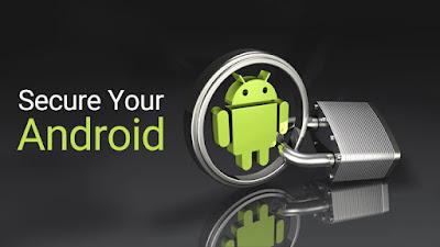 Cara mengamankan android dari pencuri