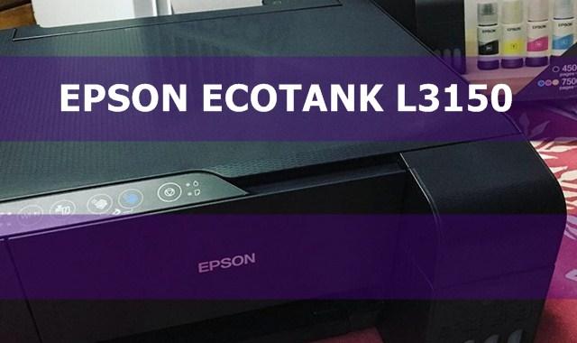 Driver Printer Epson EcoTank L3150 Terbaru - BANK Printer