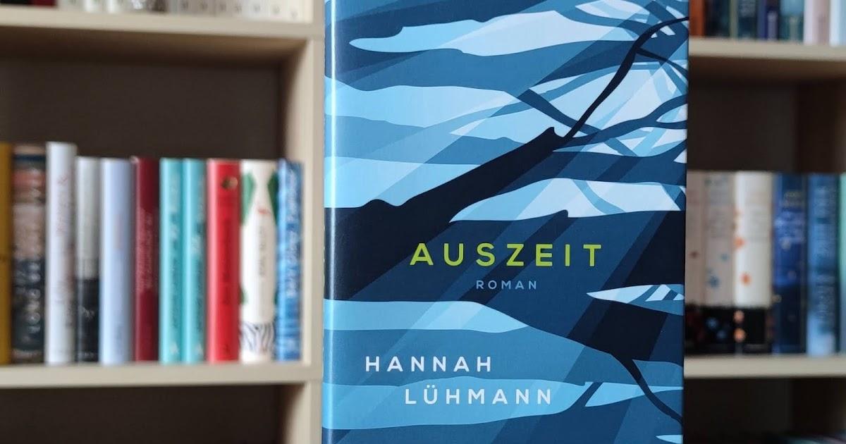 Buchsichten: Rezension: Auszeit von Hannah Lühmann