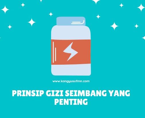 Prіnѕір Gizi Seimbang yang Penting