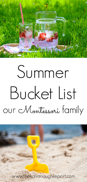 Our Montessori family summer bucket list