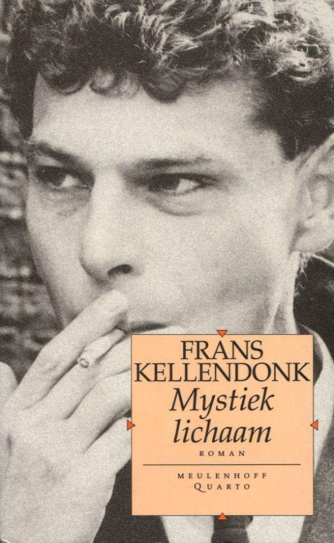 Niek Heeft Een Boek Mystiek Lichaam Frans Kellendonk