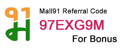 Mall 91 Referral code for bonus