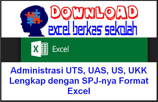 Download Administrasi UTS, UAS, US, UKK Lengkap