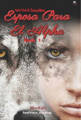 Esposa Para El Alpha by TwoPrince_Oneking Pdf