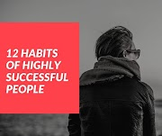12 Habits Of Highly Successful People: Positive Minds
