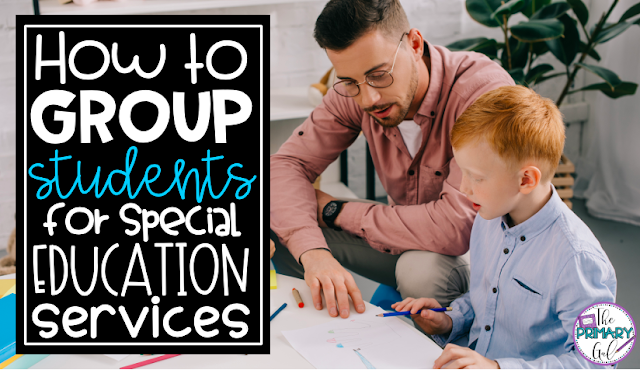 How to Group Students for Special Education Services