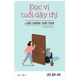 Đọc Vị Tuổi Dậy Thì Và Hội Chứng Tuổi Teen ebook PDF-EPUB-AWZ3-PRC-MOBI