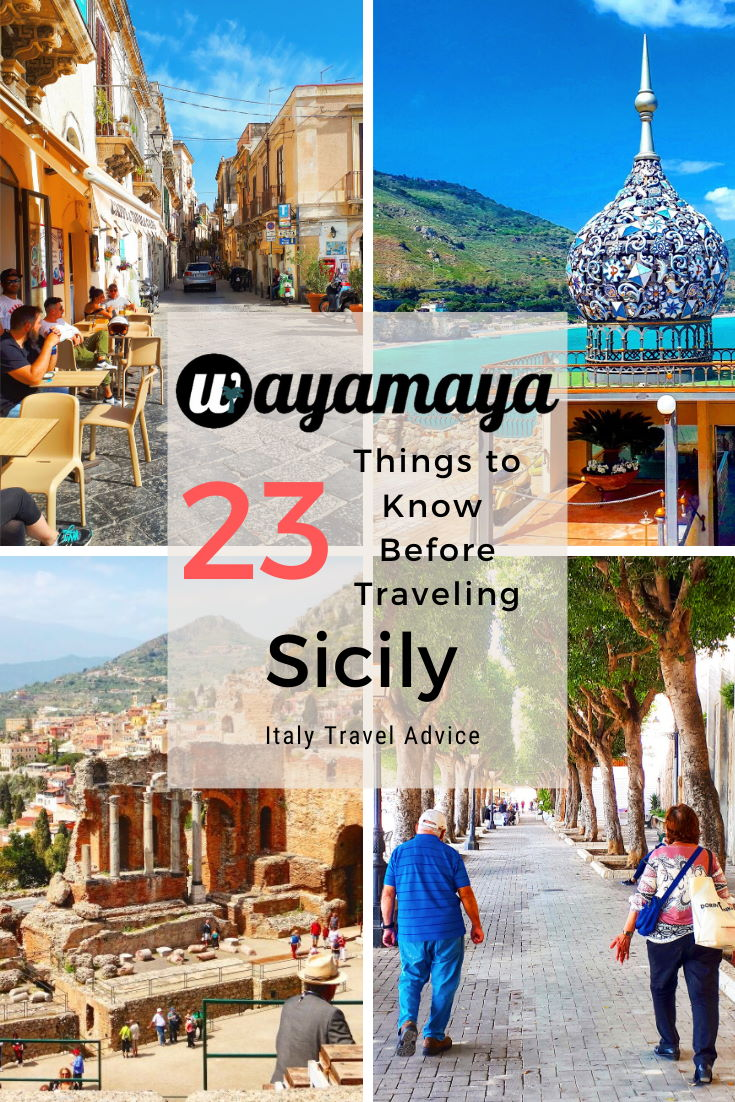 Wayamaya Sicily travel guide: 23 things to know before traveling to Sicily in Italy travel advice article: Sicily travel tips; visit Sicily island; Sicily history; Sicilian culture; Sicily highlights; Sicily food; Sicilian cuisine; Sicilian people; Sicily like a local; Sicilian siestas; Sicily mafia; Sicily religion.