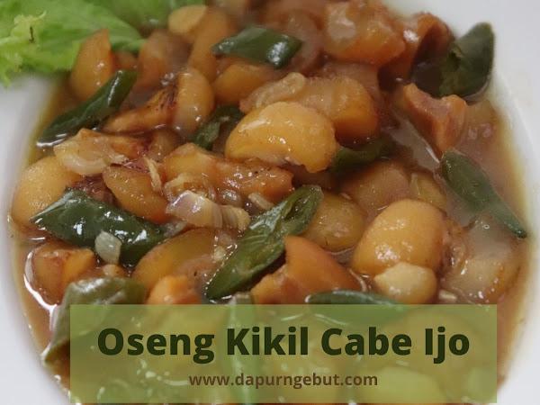 Oseng Kikil Cabe Ijo