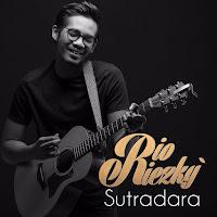 Lirik Lagu Rio Riezky Sutradara