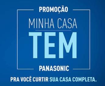 Cadastrar Promoção Minha Casa Tem Panasonic 2020 2021 - Participar, Prêmios