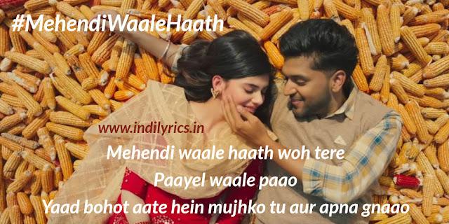 Mehendi Waale Haath - Guru Randhawa Sanjana Sanghi | Pics | Quotes | Images | Lyrics | Photos