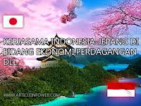 Kerjasama Ekonomi, Perdagangan Dan Investasi Bidang Perdagangan (INDONESIA - JEPANG)