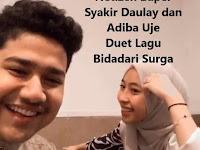 Netizen Baper Duet Syakir Daulay dan Adiba Uje Bidadari Surga