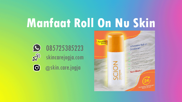 Manfaat Roll On Nu Skin