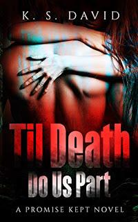 Til Death Do Us Part: A Promise Kept Novel (Book 2) (Author Interview)