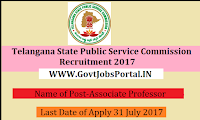 Telangana State Public Service Commission Recruitment 2017– 19 Associate Professor
