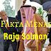 10 Fakta Menarik Raja Salman – Raja Saudi Arabia Ke-7
