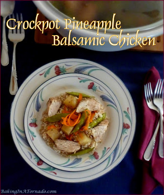 Crockpot Pineapple Balsamic Chicken, simple to prepare but full of flavor | Recipe developed by www.BakingInATornado.com | #recipe #dinner