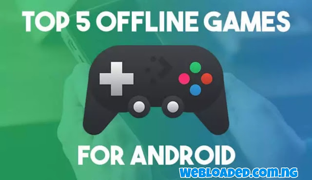 Best Offline Android Games in 2020 - No WiFi