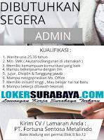 Tantangan Kerja Surabaya di PT. Fortuna Sentosa Metalindo Surabaya Oktober 2019