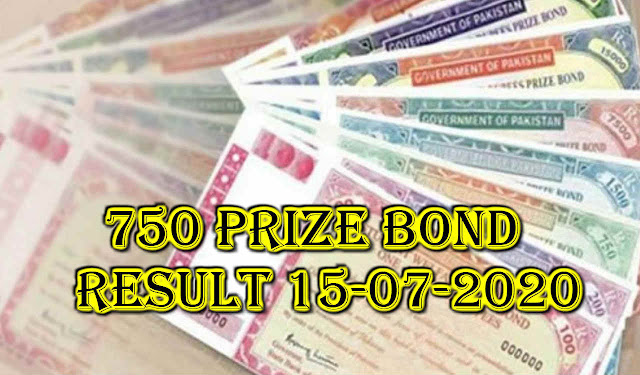 750 prize bond result 15-07-2020