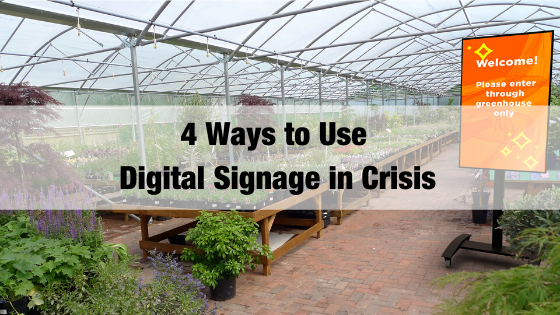 4 Ways to Use Digital Signage in Crisis